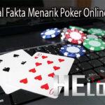 Pahami Soal Fakta Menarik Poker Online Indonesia