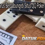 Penyebab Harus Bergabung di Situs QQ Poker Online Resmi
