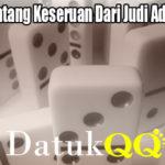 Kenali Tentang Keseruan Dari Judi AduQ Online