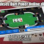 Rahasia Sukses Dari Poker Online di Indonesia