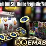 Strategi Bermain Judi Slot Online Pragmatic Yang Cukup Baik